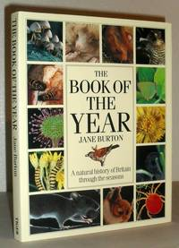 The Book of the Year - A Natural History of Britain Through the Seasons