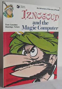 Iznogoud and the Magic Computer : an adventure of Haroun al Plassid