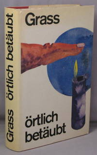 Ortlich Betaubt; Roman by  Gunter Grass - First Edition - 1969 - from Bucks County Bookshop  IOBA (SKU: 23522)