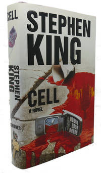 CELL :   A Novel by Stephen King - First Edition; First Printing - 2006 - from Rare Book Cellar and Biblio.co.uk