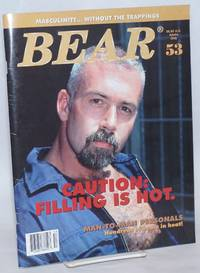 Bear Magazine: Masculinity...without the trappings; Issue 53