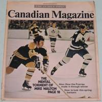 The Canadian Magazine  Apr. 3, 1971:  Mental Torment of Mike Walton;