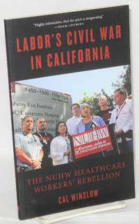 image of Labor's civil war in California; the NUHW healthcare workers' rebellion