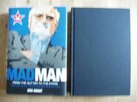 Madman - From the Gutter to the Stars - The AdMan Who Saved Brighton