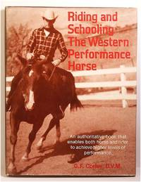 Riding and Schooling the Western Performance Horse