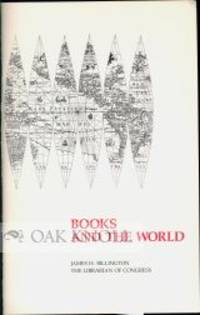 BOOKS AND THE WORLD