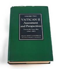 Vatican II,Twenty-Five Years After: 1962-1987 (Assessment and Perspectives, Volume II) (English,...