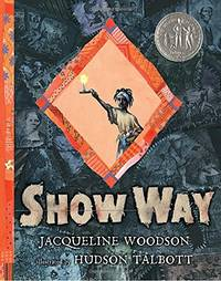 Show Way Newbery Honor Book