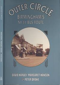 Outer Circle: Birmingham's No 11 Bus Route (Archive Photographs: Images of England)