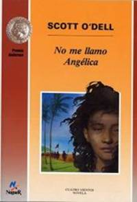 image of No me llamo Angelica/ My Name Is Not Angelica (Spanish Edition)