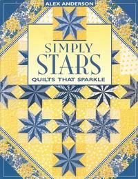 image of Simply Stars:  Quilts That Sparkle