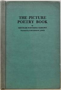THE PICTURE POETRY BOOK. Signed by the author. by  Gertrude Parthenia McBrown - Hardcover - Revised edition - 1946 - from Kurt Gippert Bookseller (ABAA) and Biblio.com