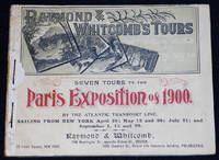 image of Seven Tours to the Paris Exposition of 1900 -- Raymond & Whitcomb's Tours: All Traveling Expenses Included
