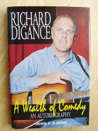A Wealth of Comedy - An Autobiography