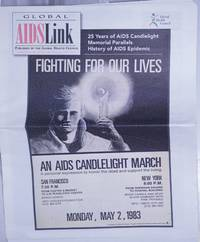 Global AIDSLink: Global AIDS  program newsletter; #106, Nov-Dec 2007: Fighting for Our Lives; an AIDS candlelight march