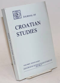 Journal of Croatian Studies. Annual Review of the Croatian Academy of America, Inc., New York. Volume XXXIV-XXXV 1993-1994