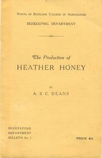 The Production of Heather Honey