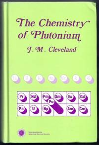 The Chemistry of Plutonium