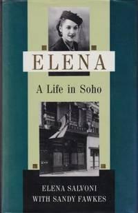 Elena: a life in Soho