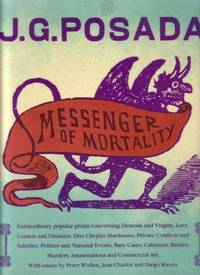 J.G.Posada: Messenger of Mortality