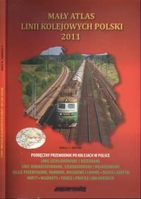 Maly atlas linii kolejowych Polski 2011