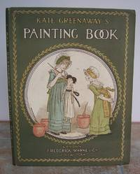KATE GREENAWAY'S PAINTING BOOK  With Outlines from her Various Works for Boys & Girls to Paint. by  Kate.: GREENAWAY - First Edition - from Roger Middleton (SKU: 33285)