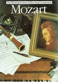 Mozart: (Illustrated Lives of the Great Composers)