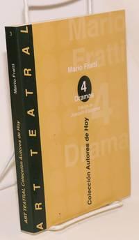 4 dramas: La Jaula, Los Frigoríficos, La Víctima, AAmantes