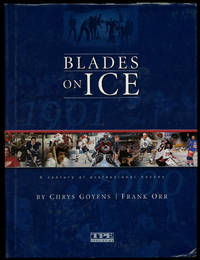 image of Blades on Ice: A Century of Professional Hockey