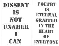 Dissent Is Not Unamerican & Poetry Is Eternal Grafiti in the Heart of Everyone.