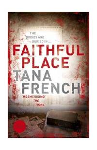 image of Faithful Place: Dublin Murder Squad: 3