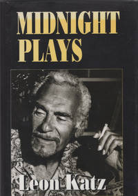 Midnight Plays by  Leon Katz - Signed First Edition - 1992 - from Optical Insights and Biblio.com