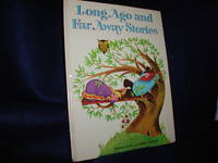 Long Ago and Far Away Stories