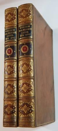 Willelmi Malmesbiriensis Monachi Gesta Regum Anglorum atque Historia Novella