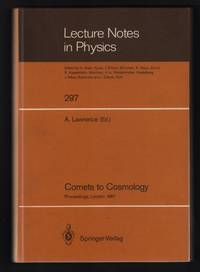 image of Comets to Cosmology: Proceedings of the Third IRAS Conference, Held at Queen Mary College, University of London, July 6-10, 1987 [Lecture Notes in Physics 297]
