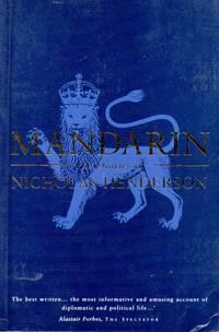 Mandarin _ The Diaries of an Ambassador 1969-1982