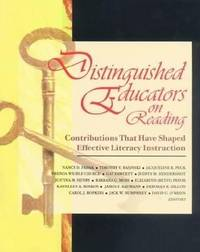 Distinguished Educators on Reading : Contributions That Have Shaped Effective Literacy Instruction