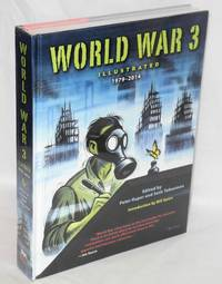 image of World War 3, illustrated, 1979-2014.  Edited by Peter Kuper and Seth Tobocman, introduction by Bill Ayers
