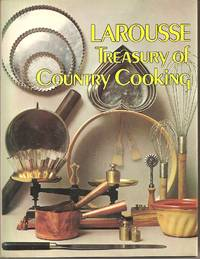 Larousse Treasury of Country Cooking