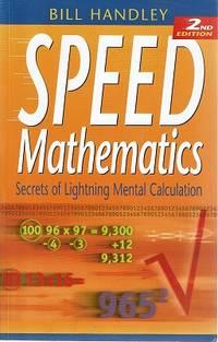 Speed Mathematics: Secrets Of Lightning Mental Calculation