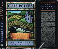 POTTER'S FIELD, the Seventeenth Chronicle of Brother Cadfael