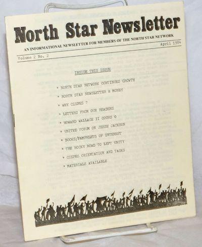 Berkeley: North Star Network, 1984. Pamphlet. 19p. staplebound newsletter, 7x8.5 inches, very good c...
