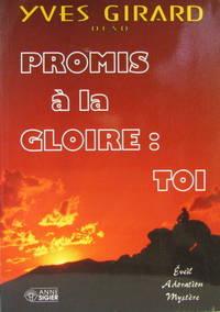 PROMIS A LA GLOIRE TOI
