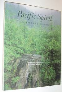 Pacific spirit: The forest reborn