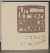 Some Designs by C. R. Mackintosh