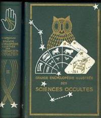 Grande Encyclopédie illustrée des Sciences Occultes (2 volumes).
