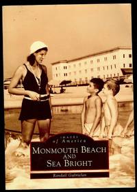 IMAGES OF AMERICA MONMOUTH BEACH AND SEA BRIGHT