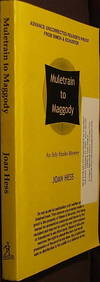 Muletrain To Maggody by  Joan Hess - Paperback - 1st - 2004 - from The Wild Muse and Biblio.com