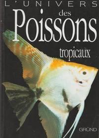L'univers des poissons tropicaux