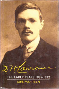 D.H. Lawrence: The Early Years, 1885-1912